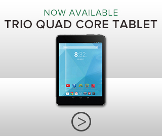 Picture of tablet. Trio quad core tablet now available. Click to shop.